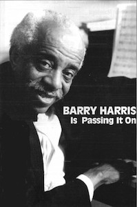 Barry  Harris, Pianist Educator