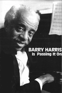 Barry Harris Is Passing It On