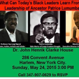 What Can Today's Black Leaders Learn From The Leadership of Ancestor Patrice Lumumba