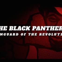 """The Black Panthers: Larger Than Life"""