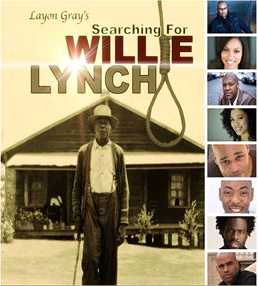 "Staged reading of ""Searching for Willie Lynch"""