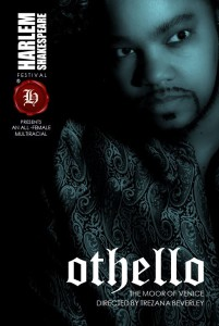 The Harlem Shakespeare FestivalL's All-Female, Multi-Racial Mainstage Production of The Tragedy of Othello: The Moor of Venice