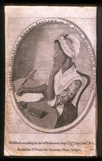 The First Book Published by an African-American: Poet Phillis Wheatley (ca. 1754-1784)