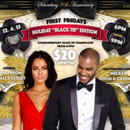 "First Fridays: Holiday ""Black Tie"" Edition"