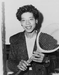 ALTHEA GIBSON (August 25, 1927 – September 28, 2003)