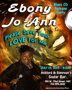 "Ebony Jo-Ann' ""Please Save Your Love For Me"" – CD Release Party"
