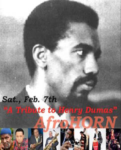 "A TRIBUTE TO HENRY DUMAS – ""AfroHORN"" at Sista's Place"