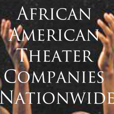 Discover African-American Theater Companies in the United States and Toronto