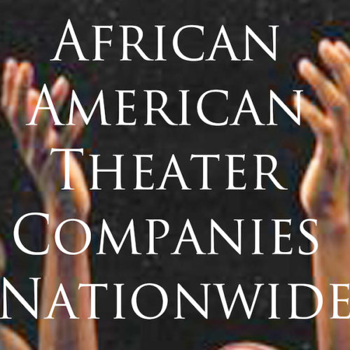 African-American Theater Companies Nationwide