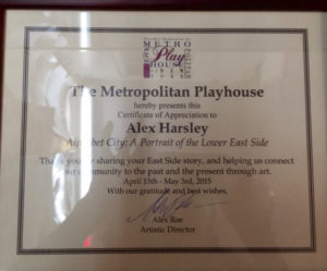 "The Metropolitan Playhouse Certificate ""Thank you for sharing your East Side story, and helping us connect our community to the past and the present through art""."