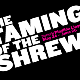 "Free Shakespeare In The Park – All Female Production of ""The Taming of the Shrew"""