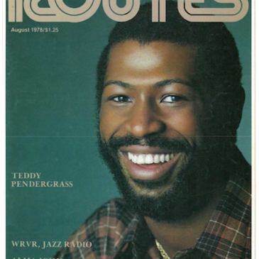 Teddy Pendergrass, Alma John, The Fatback Band, WRVR, Dr. Helen Johnson, Ed Love, Mahalia Jackson