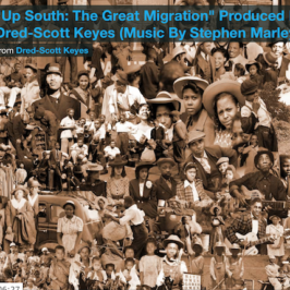 """Up South: The Great Migration"""