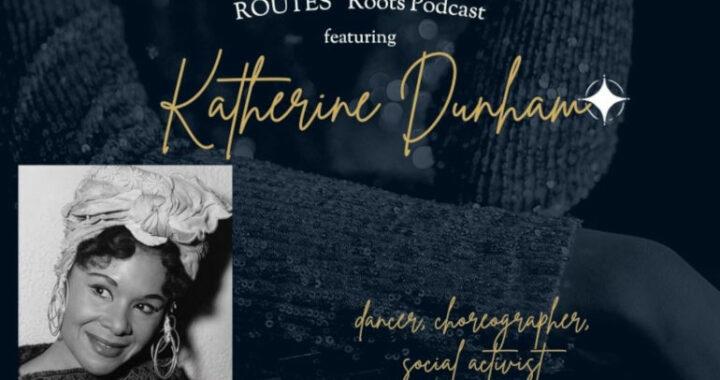 kathrine Dunham podcast